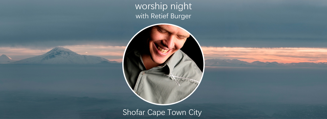 ExpiredShofar Cape Town City | Worship Evening with Retief Burger