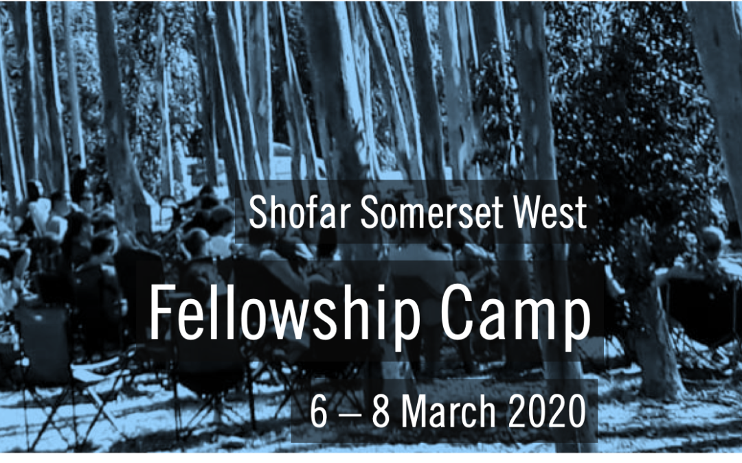 UpcomingShofar Somerset West | Fellowship Camp