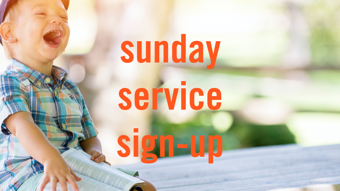 UpcomingTEST: Sunday Service Sign-up